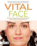 Vitall Face: Facial Exercises and Massage for Health and Beauty