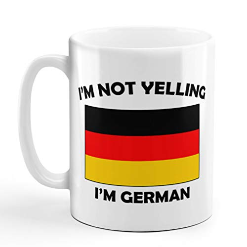 I'M Not Yelling I Am German Germany Germans Ceramic Coffee Tea Mug Cup Holiday Christmas Hanukkah Gift For Men & Women