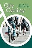 City Cycling (Urban and Industrial Environments) (English Edition)