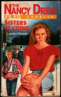 Sisters in Crime - Book #19 of the Nancy Drew Files
