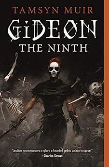 Gideon the Ninth (The Locked Tomb #1)
