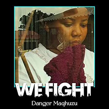 We Fight