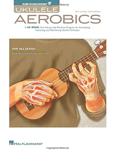 Compare Textbook Prices for Ukulele Aerobics: For All Levels, from Beginner to Advanced Pap/Com Edition ISBN 9781476813066 by Johnson, Chad