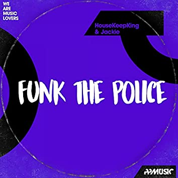 Funk The Police