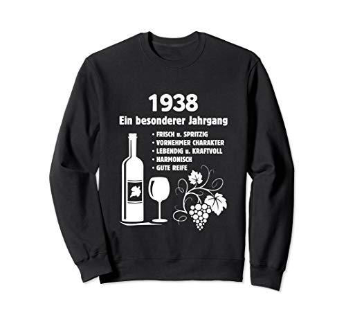 Geburtstag Geschenk Wein Vintage - Besonderer Jahrgang 1938 Sweatshirt