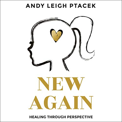 New Again Audiobook By Andy Leigh Ptacek cover art