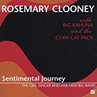 Sentimental Journey by Rosemary Clooney (2001-08-14)