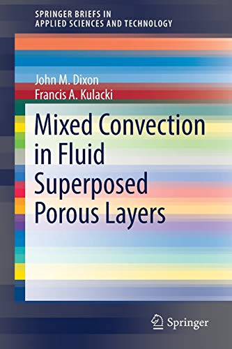 Mixed Convection in Fluid Superposed Porous Layers (SpringerBriefs in Applied Sciences and Technology)