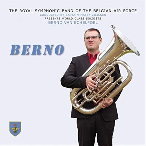 Bernd van Echelpoel, The Royal Symphonic Band of the Belgian Air Force & Matty Cilissen