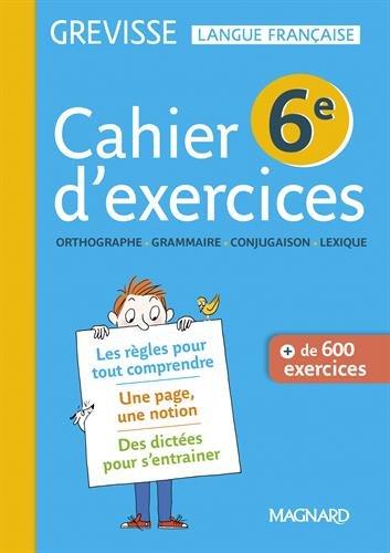 Cahier D Exercices Grevisse 6e Grevisse Langue Francaise