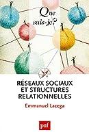 Reseaux sociaux et structures relationnelles (3ed)