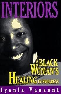Interiors: A Black Woman's Healing in Progress