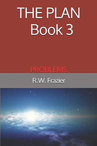 THE PLAN - Book 3: Problems (THE PLAN (five-book quinogy), Band 3)