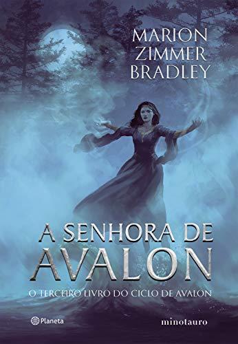 A senhora de Avalon: Ciclo de Avalon Livro 3