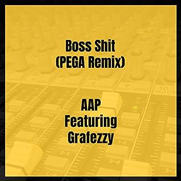 Boss Shit (PEGA Remix)