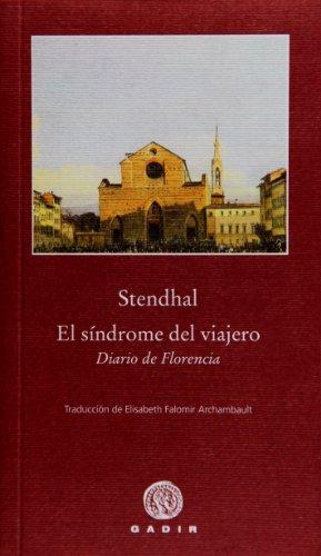 El síndrome del viajero: Diario de Florencia (Pequeña Biblioteca)