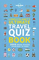 Lonely Planet's Ultimate Travel Quiz Book 1