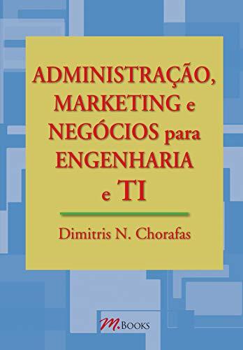 Administração, Marketing, Negócios para Engenharia e TI