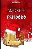 Amore e Pandoro