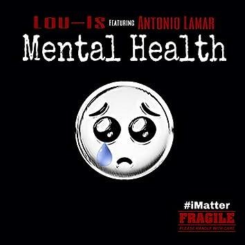 Mental Health (feat. Antonio Lamar)