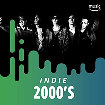 Indie 2000's