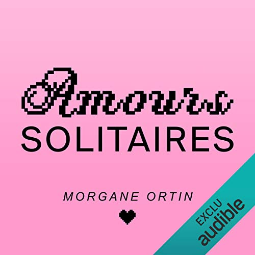 Amours Solitaires audiobook cover art