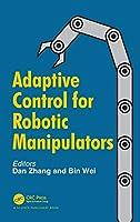 Adaptive Control for Robotic Manipulators
