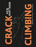 Crack Climbing: Mastering the skills & techniques