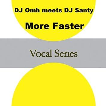 More Faster (Dj Omh Meets DJ Santy) - Single