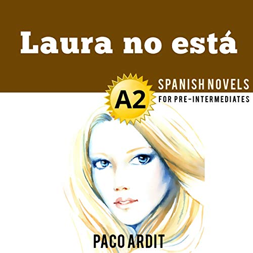 Laura no está [Laura Is Not Here] audiobook cover art