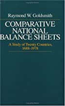 Comparative National Balance Sheets: A Study of Twenty Countries, 1688-1978