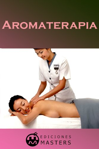 Aromaterapia (Spanish Edition)