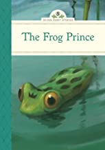 The Frog Prince (Silver Penny Stories)