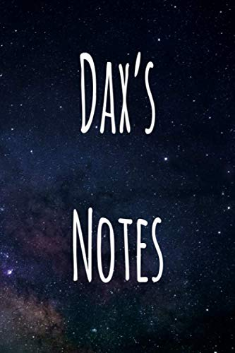 Dax's Notes: Personalised Name Notebook - 6x9 119 page custom notebook- unique specialist personalised gift!