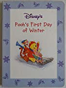 Pooh's First Day of Winter (Winnie the Pooh The Four Seasons)