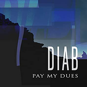 Pay My Dues