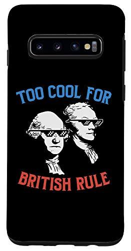 Galaxy S10 Too Cool For British Rule Hamilton Washington Thugs Case