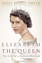 By Sally Bedell Smith - Elizabeth the Queen: The Life of a Modern Monarch (First edition) (12.11.2011)
