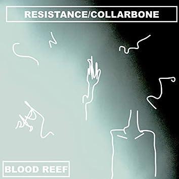 RESISTANCE/COLLARBONE
