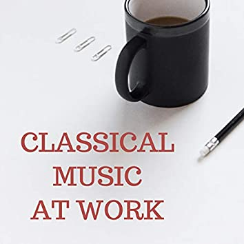 Classical Music at Work
