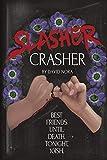 Slasher Crasher