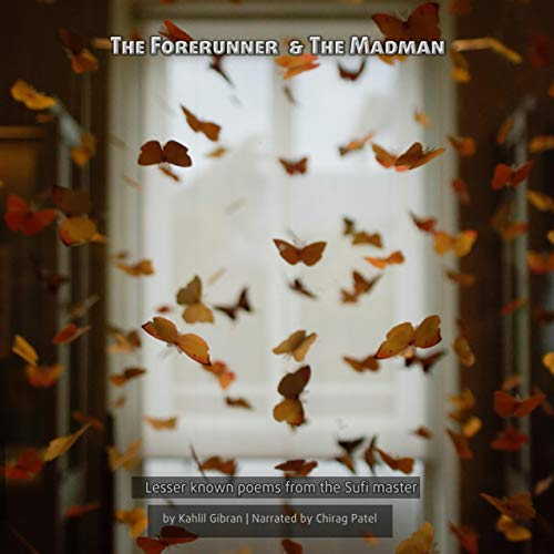 The Forerunner & the Madman: Lesser Known Poems from the Sufi Master Titelbild