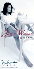 Just A Woman ~あなたへ~