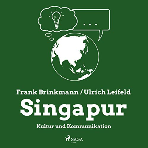 Singapur - Kultur und Kommunikation audiobook cover art