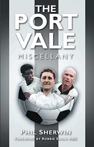 The Port Vale Miscellany (English Edition)