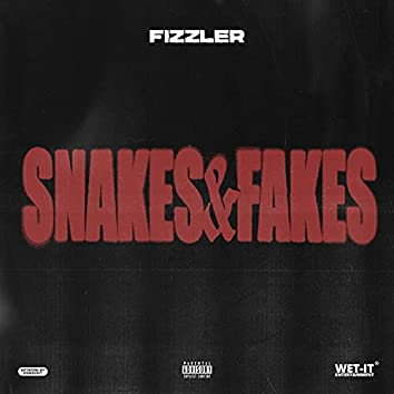Snakes & Fakes