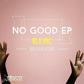 No Good EP
