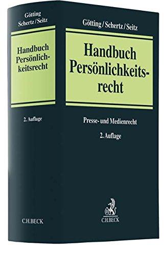 Handbuch Persönlichkeitsrecht: Presse- und Medienrecht