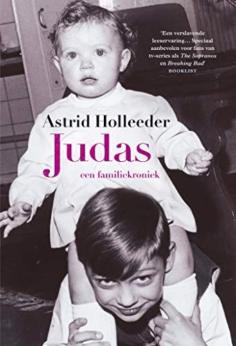 Judas (De Holleeder trilogie) (Dutch Edition)