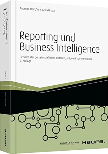 Reporting und Business Intelligence (Haufe Fachbuch)